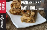 Paneer Tikka Kathi Roll Recipe – Street Food Snacks by Archana's Kitchen