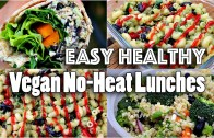 EASY VEGAN LUNCH RECIPES – NO HEAT