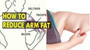 How To Reduce Arm Fat – Health Sutra – Best Health Tips