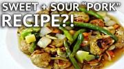 VEGAN RECIPE – VEGAN SWEET + SOUR PORK RECIPE?! feat. HOT FOR FOOD