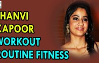 Jhanvi Kapoor Workout Routine Fitness – Health Sutra – Best Health Tips