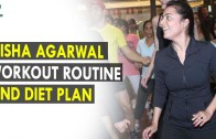 Nisha Agarwal Workout Routine & Diet Plan – Health Sutra – Best Health Tips