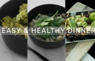 3 Easy & Healthy Meals – Simple Dinners! – Rachel Aust