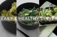 3 Easy & Healthy Meals – Simple Dinners! – Rachel Aust