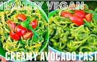CREAMY AVOCADO PASTA – Healthy, Vegan, Raw or Cooked -Cheap Lazy Vegan