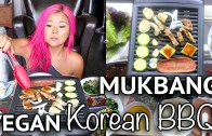 HOW TO: VEGAN KOREAN BBQ – MUKBANG – EATING SHOW