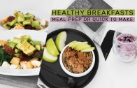 Quick Breakfasts, Meal Prep Ideas + Calories & Macros – Rachel Aust