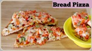 Bread Pizza – With & Without Oven –  Tawa Bread Pizza | Pan Bread Pizza