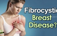 Fibrocystic Breast Disease: Causes and Symptoms – Health Tips