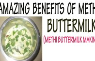 Amazing Benefits Of Methi Buttermilk | Drink Methi Buttermilk Cure Diabetes