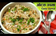 Oats Upma Recipe – Vegetable Oats Upma – Healthy Breakfast Ideas | Weight Loss Recipe | Ruchi