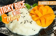 Sticky Rice With Mango Recipe – How To Make Sticky Mango Rice – Mango Recipes – Varun Inamdar