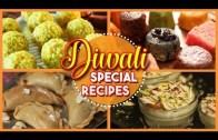 Top 10 Diwali Recipes – 9 Will Blow Your Mind   Diwali Special   Diwali Recipes   Festive Season