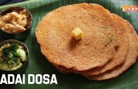 Adai Dosa – Protein and Iron Rich Breakfast Recipe