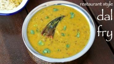 dal fry recipe – ढाबा स्टाइल दाल फ्राई – dal recipe – toor dal fry or arhar dal fry