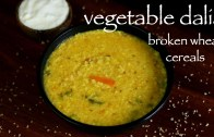 daliya recipe – vegetable dalia khichdi recipe – how to make broken wheat recipe