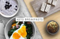 KETO COOKING – 4 Keto-Friendly Breakfast Ideas