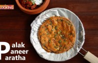 Palak Paneer Paratha – Spinach Paneer Paratha – Breakfast recipes – Paratha recipes