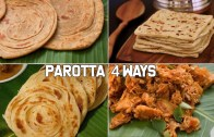 Parotta 4 Ways – Street Food Recipes