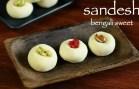 sandesh recipe – sandesh sweet – how to make bengali sweet sondesh recipe