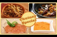 Chutney Special – Quick & Easy Homemade Chutney Recipes