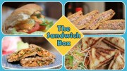 The Sandwich Box – Quick And Easy To Make Breakfast – Lunch Box – Tiffin – Snack Recipes
