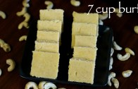 7 cup burfi recipe – seven cup sweet recipe – how to make 7 cup cake recipe