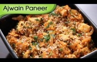 Ajwain Paneer – Quick And Easy To Make North Indian Recipe By Ruchi Bharani