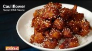 Cauliflower Sweet Chili Sauce – Ventuno Home Cooking
