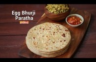 Egg Bhurji Paratha – Stuffed Egg Paratha recipe