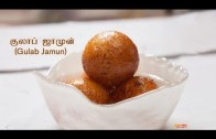 குலாப் ஜாமுன் – Gulab Jamun Recipe in Tamil – Indian Sweets