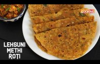 Lehsuni Methi Roti – Methi Roti – Partha Recipe