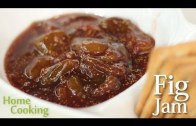 Fig Jam Recipe – Ventuno Home Cooking