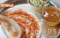 Podi Dosa – Home Cooking