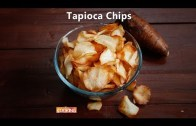 Tapioca Chips recipe – Cassava chips recipe – Sancks – Chips – Kids Food Ideas