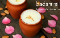 badam milk recipe – almond milk recipe – badam doodh recipe