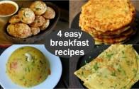 4 easy veg breakfast recipes – quick & healthy breakfast ideas – high protein breakfast