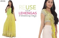 5 Stylish Ways To Re – Use All Your Lehengas