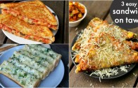 3 way tawa sandwich recipes – तवा ब्रेड सैंडविच – pizza sandwich – cheese masala toast – garlic toast