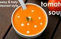 tomato soup recipe – cream of tomato soup – टमाटर सूप रेसिपी – tomatoe soup recipe