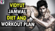 Vidyut Jamwal Diet and  Workout Plan – Health Sutra – Best Health Tips