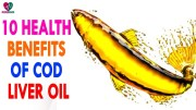 10 Health Benefits of Cod Liver Oil – Health Sutra – Best Health Tips