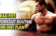 Brad Pitt Workout Routine & Diet Plan – Health Sutra – Best Health Tips