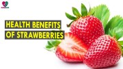Health Benefits Of Strawberries – Health Sutra – Best Health Tips