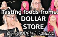 VEGAN DOLLAR STORE FOODS TASTE TEST – SUPREME BANANA