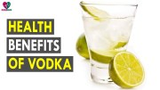 Health Benefits Of Vodka – Health Sutra – Best Health Tips
