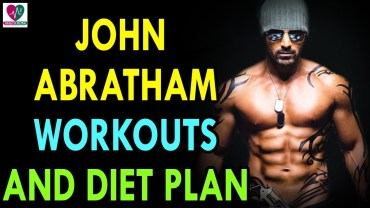 John Abraham Workout Schedule and Diet Chart – Health Sutra – Best Health Tips