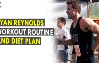 Ryan Reynolds Workout Routine &amp – Diet Plan – Health Sutra – Best Health Tips