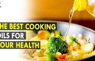 The Best Cooking Oils for Your Health – Health Sutra – Best Health Tips