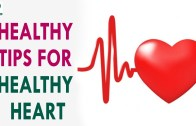8 Healthy Tips for Healthy Heart – Health Sutra – Best Health Tips